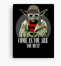 Come As You Are You Must Canvas Print