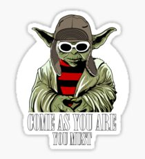 Come As You Are You Must Sticker