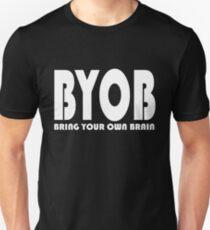 Bring Your Own Brain T-Shirt