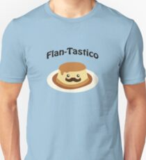 Cute and funny Flan-tastico! Unisex T-Shirt