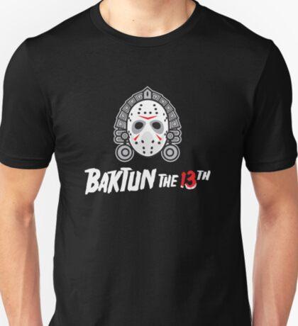 Baktun the 13th T-Shirt