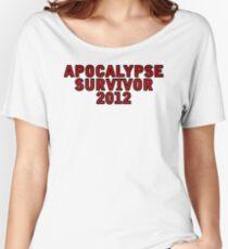 Apocalypse Survivor 2012  Women's Relaxed Fit T-Shirt
