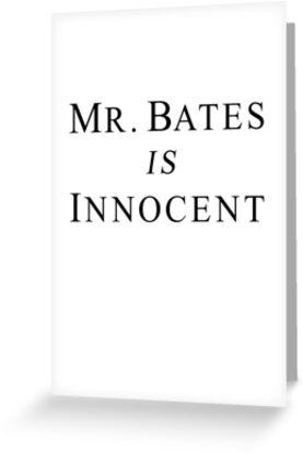 Mr.Bates is Innocent by Elliott Butler