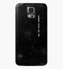 See You Space Cowboy Hülle & Klebefolie für Samsung Galaxy