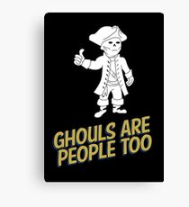 Ghouls are People Too Canvas Print