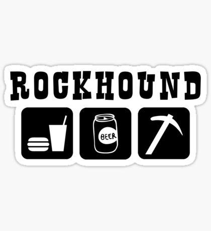 Rockhound Eat Drink Beer Go Rockhounding Sticker