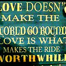 Love is...what makes the ride worthwhile :) by ©The Creative  Minds
