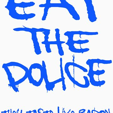 Eat the police BLUE by ZOMBIETEETH
