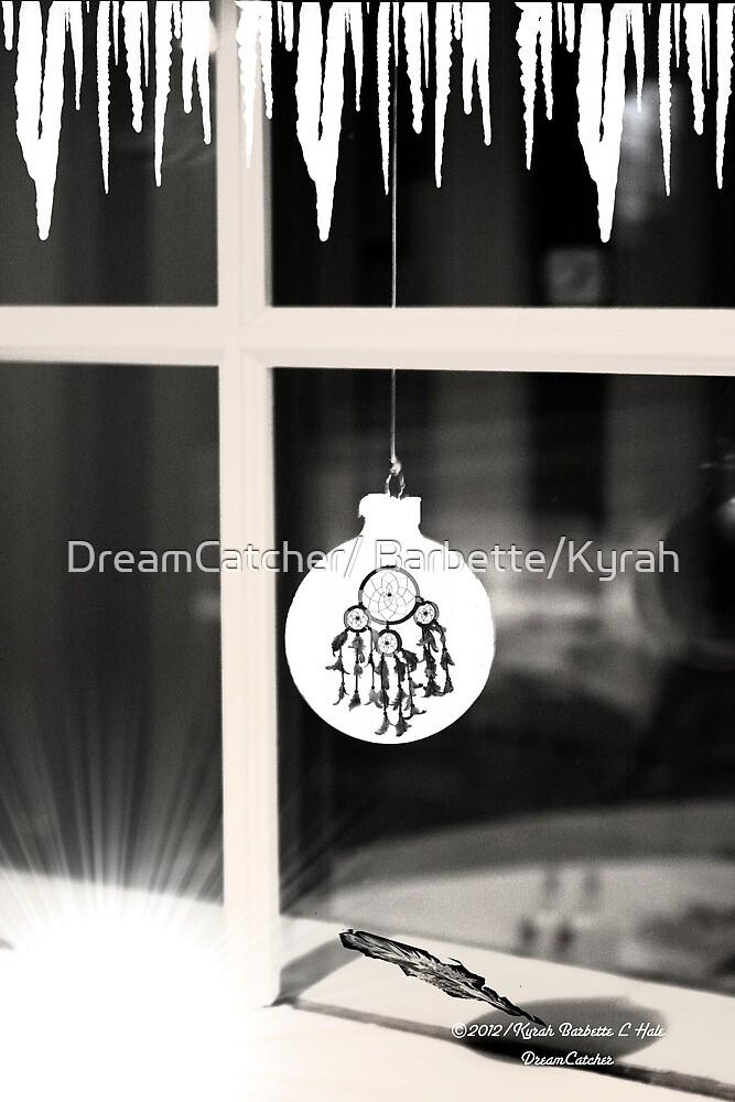 Dream by DreamCatcher/ Kyrah