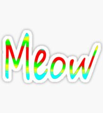 MEOW ~ Sticker