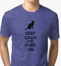 Keep calm and purr on Tri-blend T-Shirt