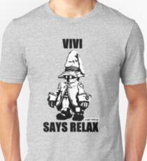 Vivi Says Relax - Monochrome Unisex T-Shirt
