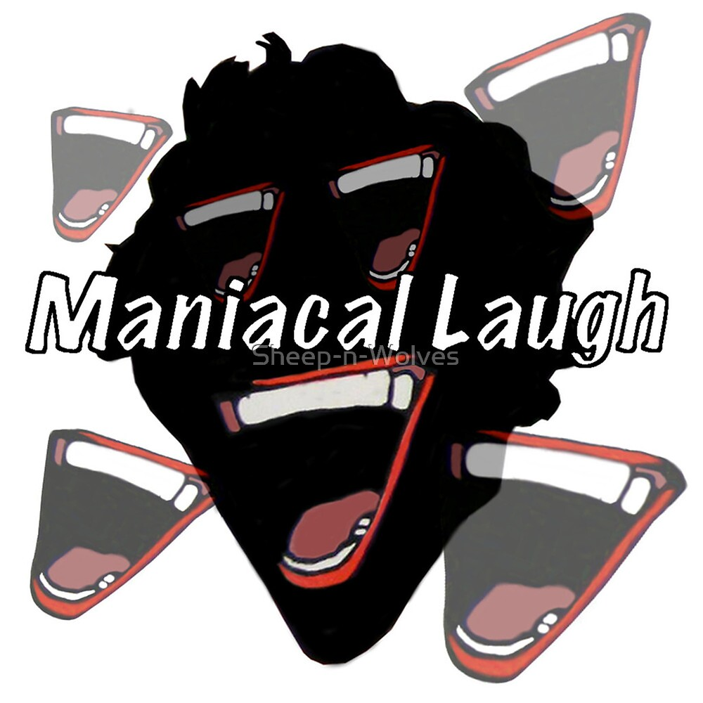 Maniacal Laugh by Sheep-n-Wolves