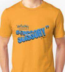 """""""Definitely Scissory"""" T-Shirt"""