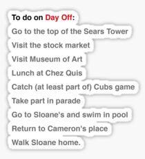 Ferris Beuller Day Off List... Sticker