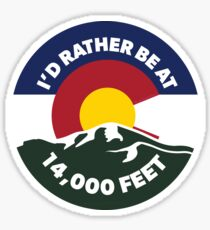 Colorado - I'd Rather Be at 14,000 Feet Sticker