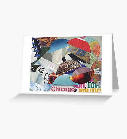 Chicago, Love, & Politics Greeting Card