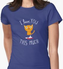 I Love You This Much Women's Fitted T-Shirt