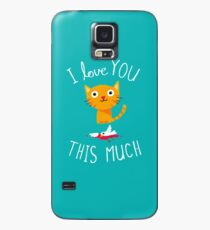 I Love You This Much Case/Skin for Samsung Galaxy