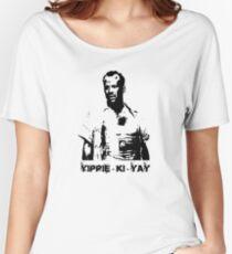 Yippee-ki-yay! Women's Relaxed Fit T-Shirt