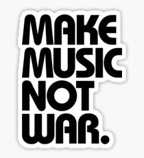 Make Music Not War Sticker