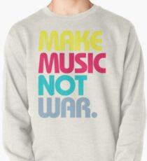 Make Music Not War (Venerable) Pullover