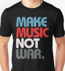 Make Music Not War (Prime) T-Shirt