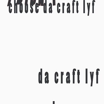 craft life by sneakazeke