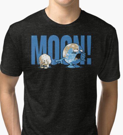 Moon! Tri-blend T-Shirt