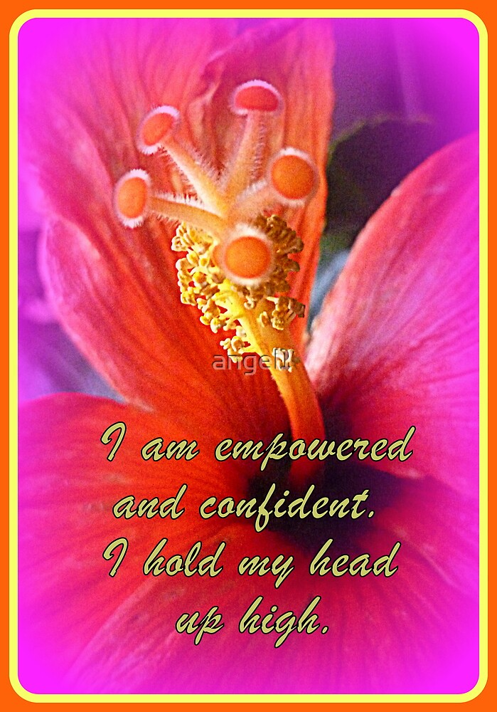 I am empowered and confident... by ©The Creative  Minds