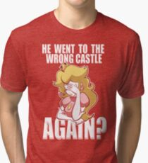 He went to the wrong castle AGAIN? Tri-blend T-Shirt