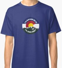 Colorado - I'd Rather Be at 14,000 Feet Classic T-Shirt