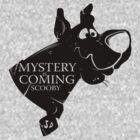 Mystery is coming by dutyfreak