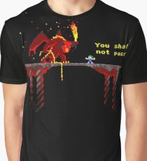 You shall not pass! Graphic T-Shirt