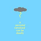 A Personal Raincloud by msciaranoelle