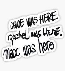 Max Was Here Sticker