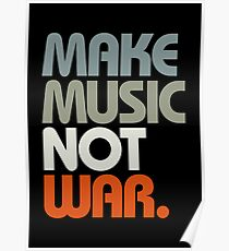Make Music Not War (Retro) Poster