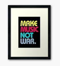 Make Music Not War (Venerable) Framed Print