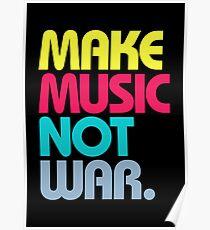 Make Music Not War (Venerable) Poster