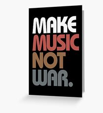 Make Music Not War (Antique) Greeting Card