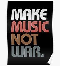 Make Music Not War (Antique) Poster