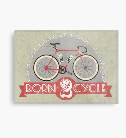 Born To Cycle Metal Print