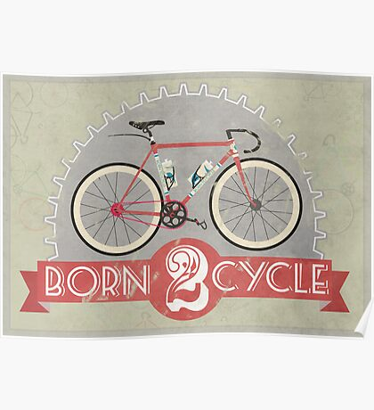 Born To Cycle Poster