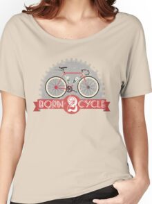 Born To Cycle Women's Relaxed Fit T-Shirt