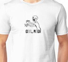 Grr Argh! Unisex T-Shirt