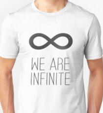 We Are Infinite Unisex T-Shirt
