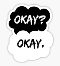 Okay? Okay. The Fault in Our Stars Sticker