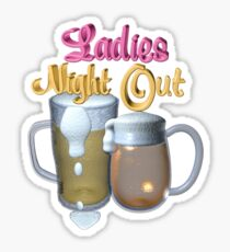 Ladies Night Out  Sticker
