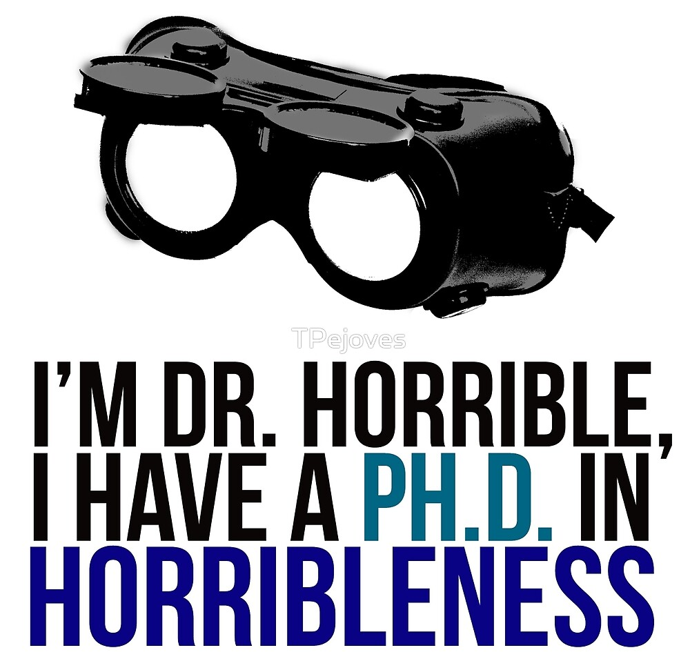 PH D in Horribleness A by TPejoves