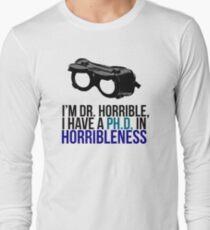 PH D in Horribleness A Long Sleeve T-Shirt